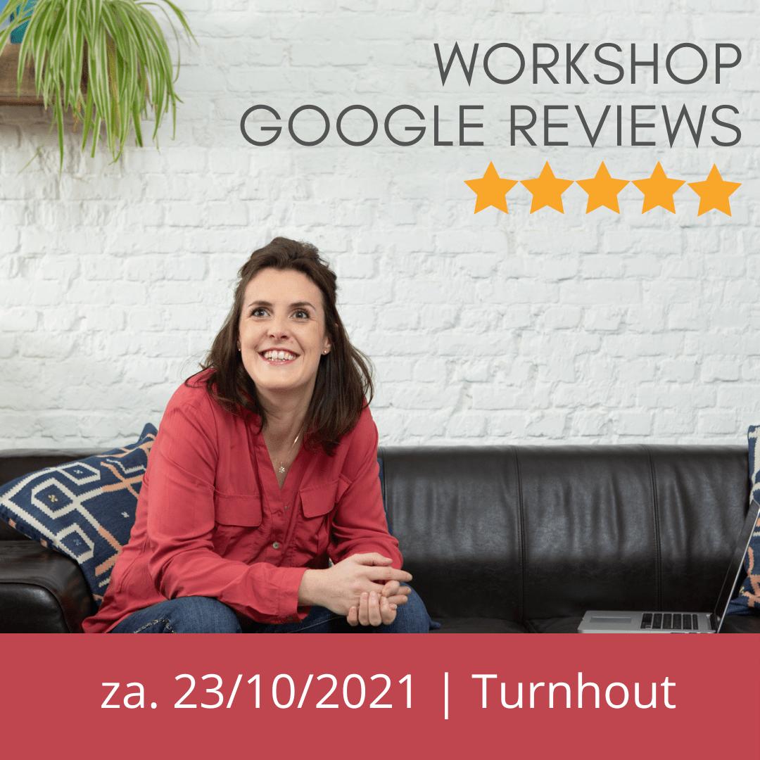 workshop Google Reviews Turnhout